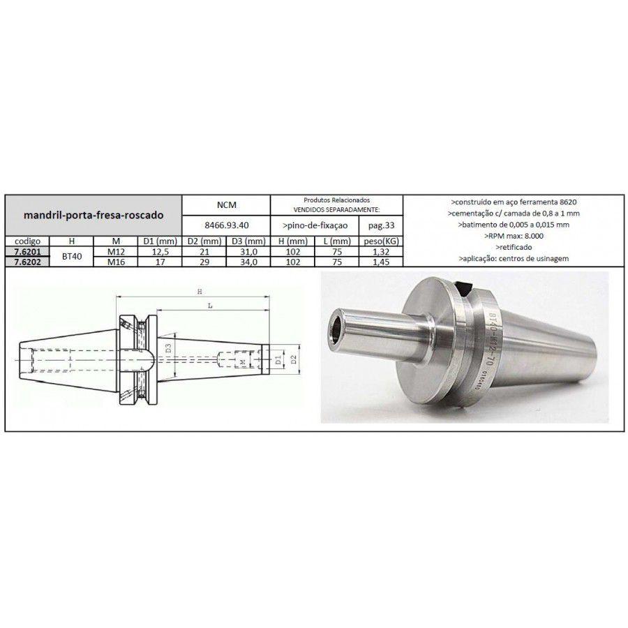 Mandril Porta Fresa BT40 Roscado M12 L=75 mm - JG TOOLS