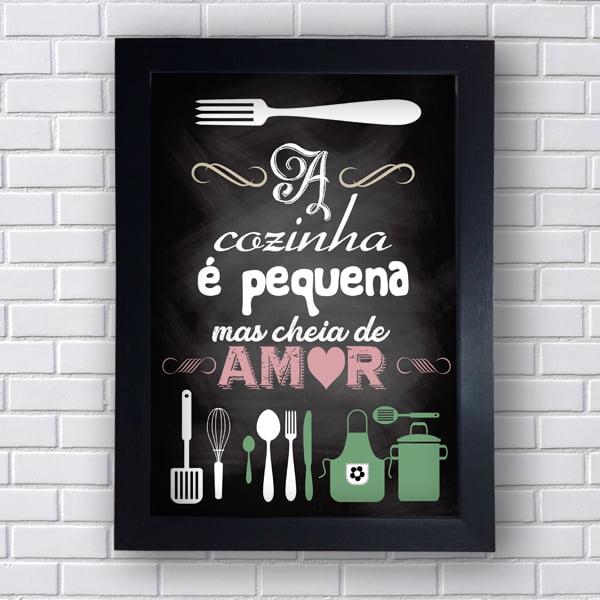 Quadro Decorativo A cozinha é pequena mas cheia de amor - Moldura Preta