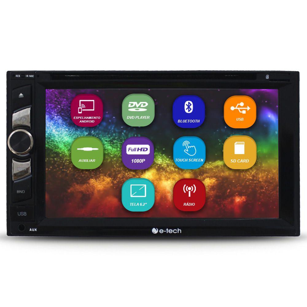 Dvd Player Automotivo 2 Din Tela 6.2 Polegadas E-tech Bluetooth Espelhamento Android Usb Sd Aux Fm Entrada Camera Ré
