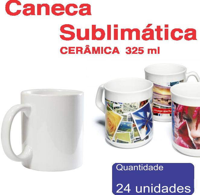 Caneca Cerâmica Para Sublimação 325ml 24 Unids