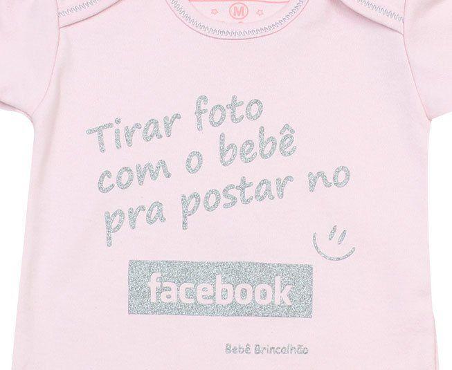 """Body Feminino Manga Curta Rosa """"Tirar foto com o bebê pra postar no Facebook""""  Bebê Brincalhão"""