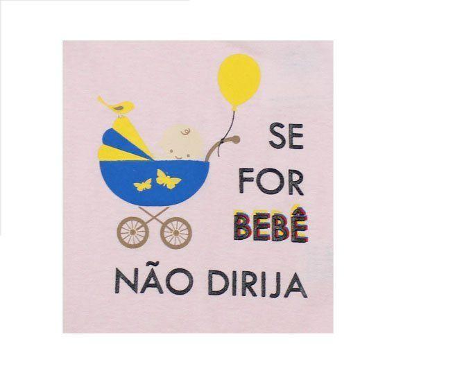 """Body Feminino Manga Longa Rosa """"Se Bebê Não Dirija"""" Minilab"""