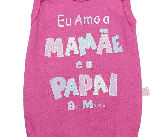 """Body Feminino Regata Rosa """"Eu Amo a Mamãe e o Papai""""  Bicho Molhado"""