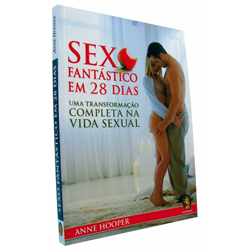 SEXO FANTÁSTICO EM 28 DIAS