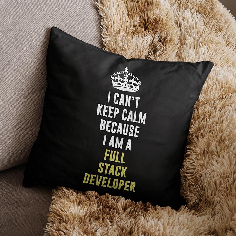 Almofada Não Consigo Manter A Calma Porque Sou Um Desenvolvedor Full Stack (Preta) - EV
