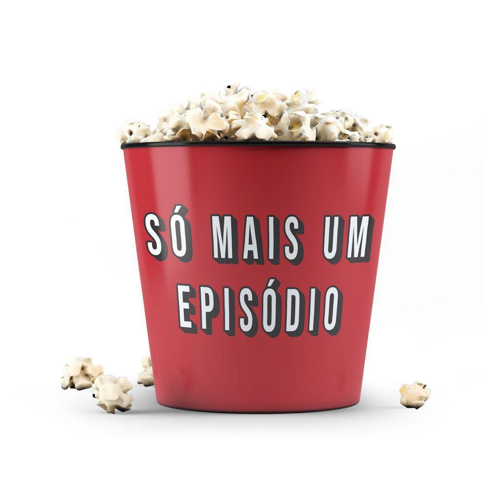 """Balde de Pipoca: Relax """"Só Mais Um Episódio"""""""