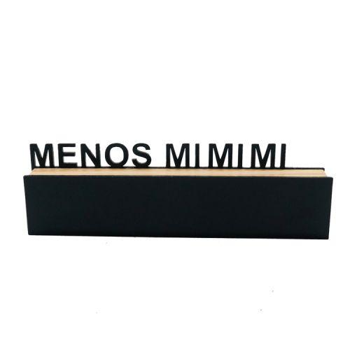 """Bloco Decorativo """"Menos Mi Mi Mi"""""""