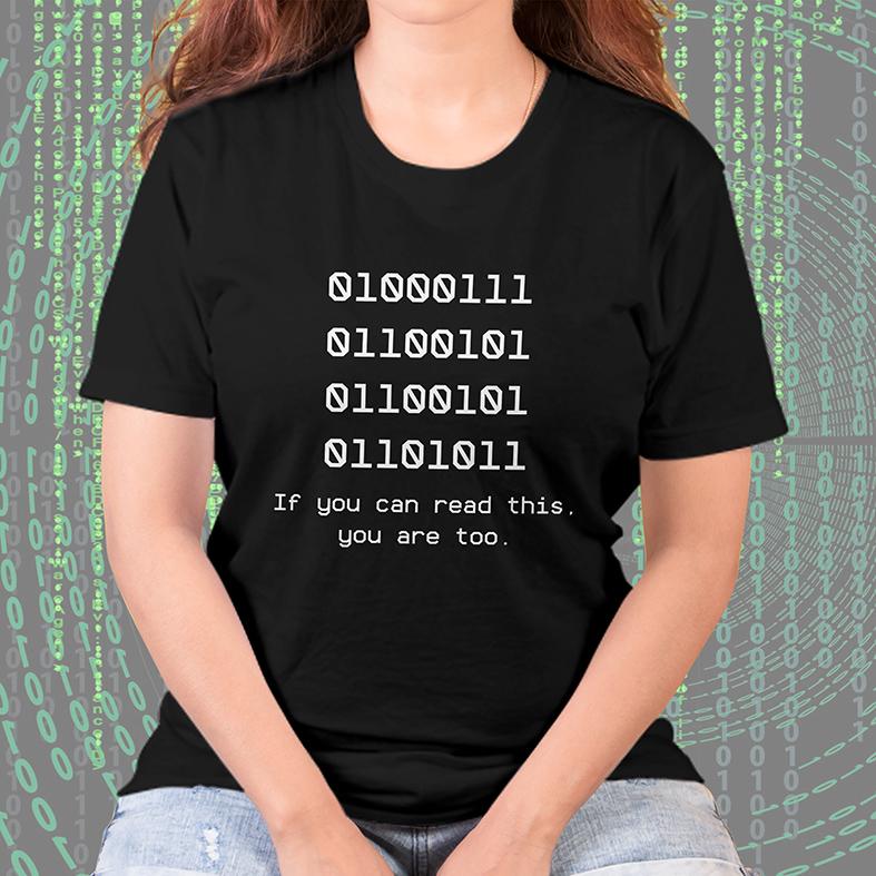 Camiseta Feminina Unissex Código Binário Nerd Binary Se Você Pode Ler Isto Você Também Está (Preta) - EV