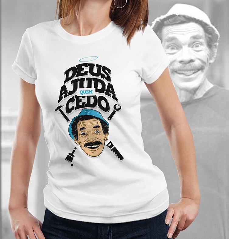 Camiseta Feminina Unissex Deus Ajuda Quem Cedo Madruga Ramón Valdés Seu Madruga: Chaves (Branca) - EV