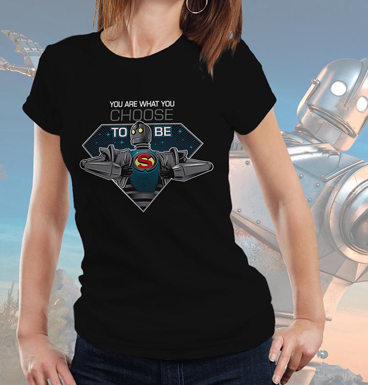 Camiseta Feminina Unissex Super Iron Giant You Are What You Choose To Be Super Gigante De Ferro (Preta) - EV