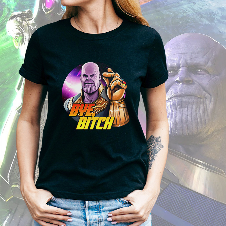 Camiseta Feminina Unissex Supervillain Thanos Bye Bitch Marvel Comics (Preta) - EV