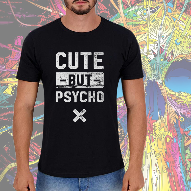 Camiseta Masculina Unissex Cute But Psycho (Preta) - EV