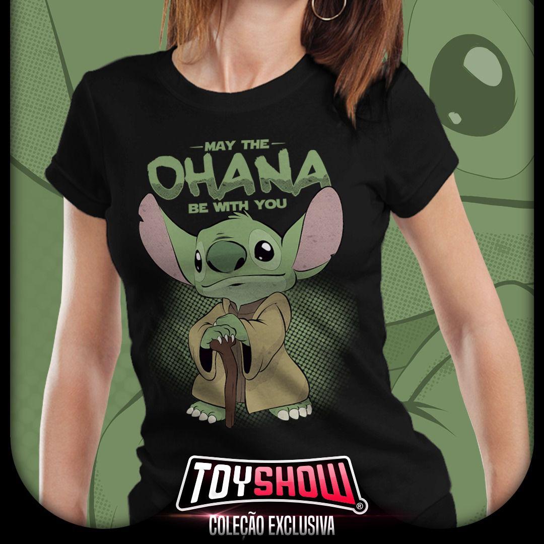 Camiseta May The Ohana Be With You (Stitch): Star Wars (Feminina) - Exclusiva Toyshow