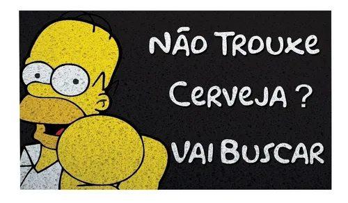 """Capacho Homer """"Não Trouxe Cerveja? Vai Buscar"""": Simpsons"""