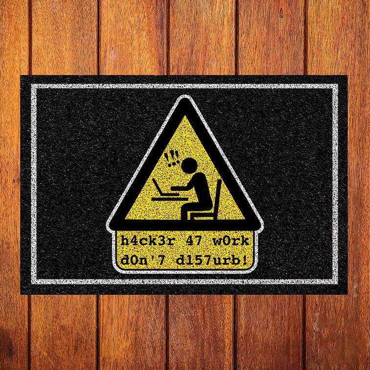 Capacho Hacker No Trabalho Não Pertube Hacker At Work Don't Disturb - EV