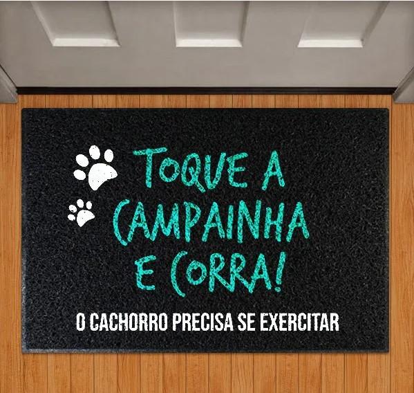 Capacho Toque A Campainha E Corra O Cachorro Precisa Se Exercitar - EV
