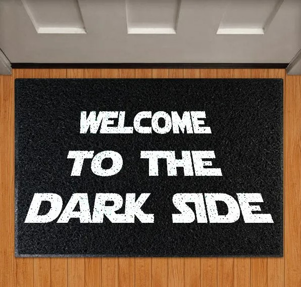 Capacho Welcome To The Dark Side Star Wars