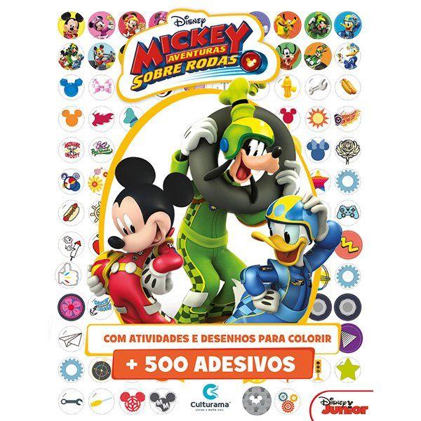 Livro de Atividades e 500 Adesivos Mickey Aventuras Sobre Rodas: Disney