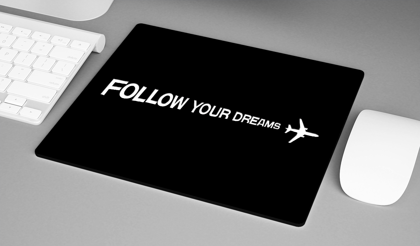 Mousepad Follow Your Dreams - EV