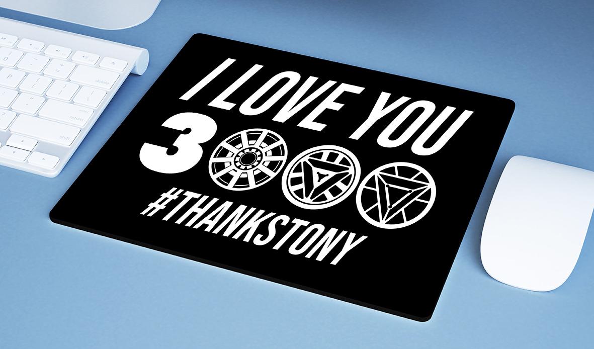 Mousepad I Love You 3000 #Thanks Tony Stark Iron Man Homem De Ferro Marvel - EV