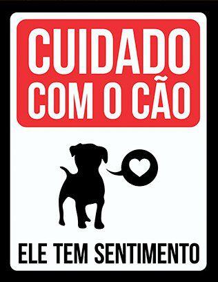 Placa Decorativa Cuidado Com o Cão Ele Tem Sentimento
