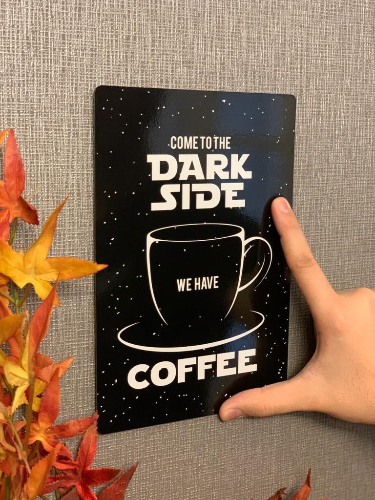 Placa Decorativa Dark Side Coffee