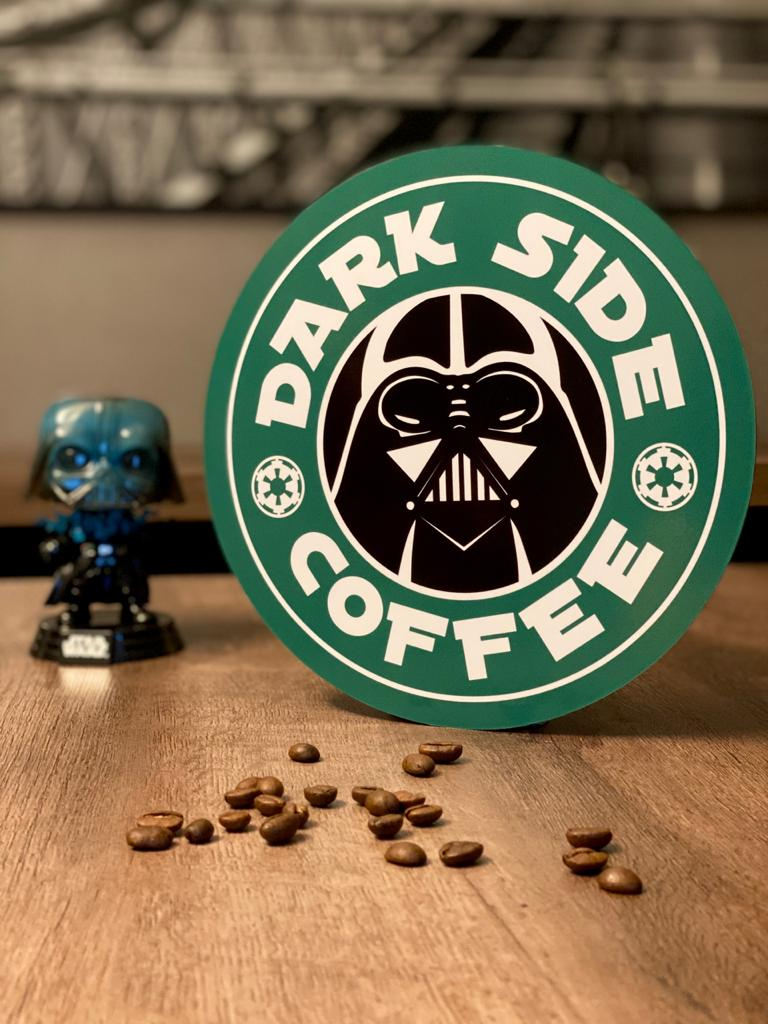 Placa Decorativa: Dark Side Coffee