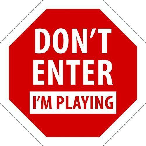 "Placa Decorativa ""Don't Enter I'm Playing"""