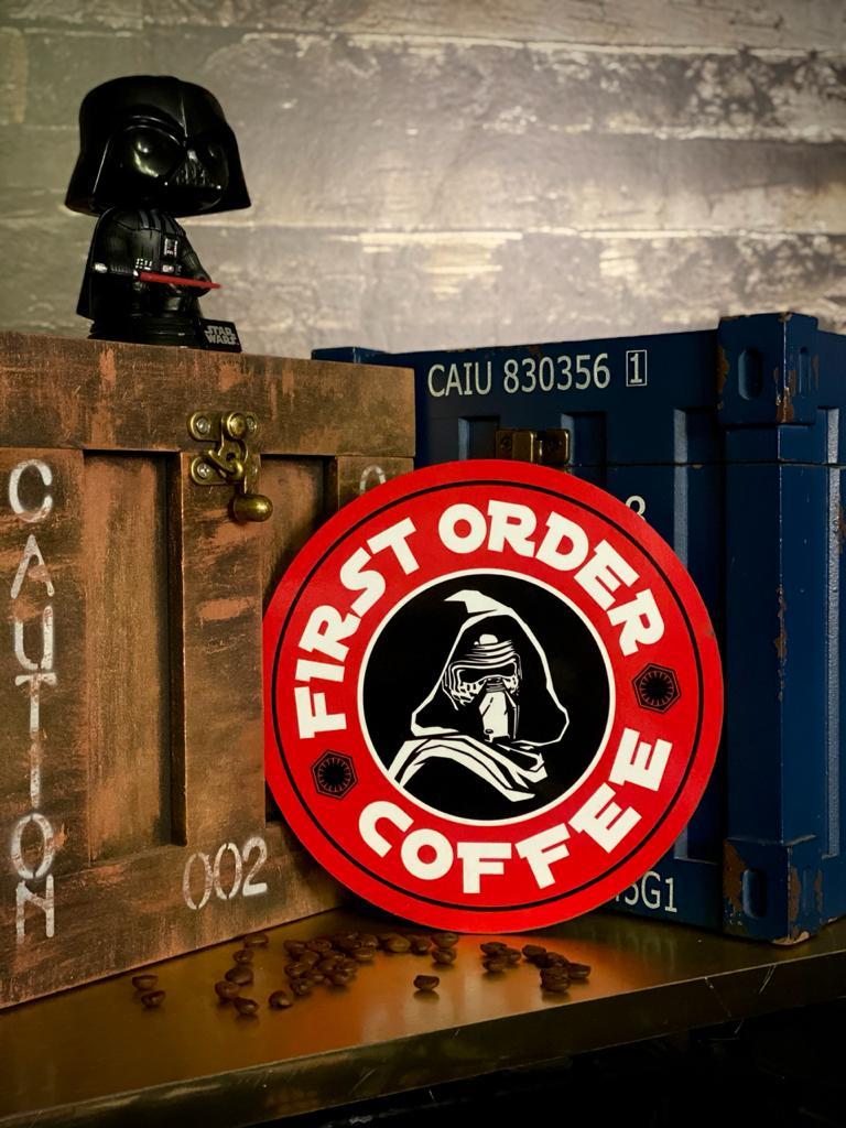 Placa Decorativa: First Order Coffee
