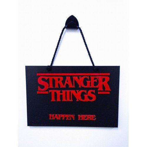 Placa Decorativa Happen Here: Stranger Things