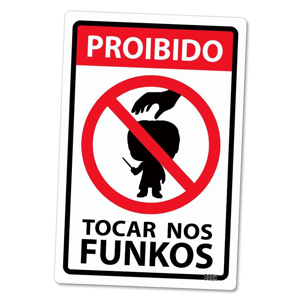 "Funko Placa Decorativa: Harry Potter: "" Proibido Tocar nos Funkos ''"