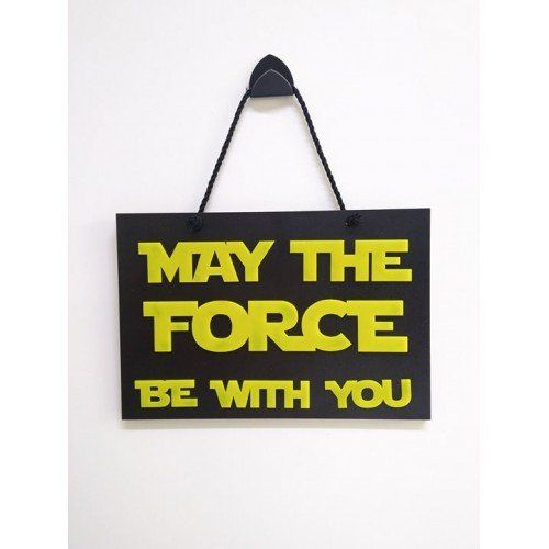 Placa Decorativa May The Force Be With You