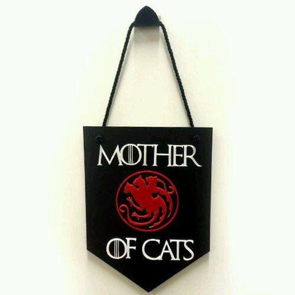 Placa Decorativa Mother of Cats - Game of Thrones