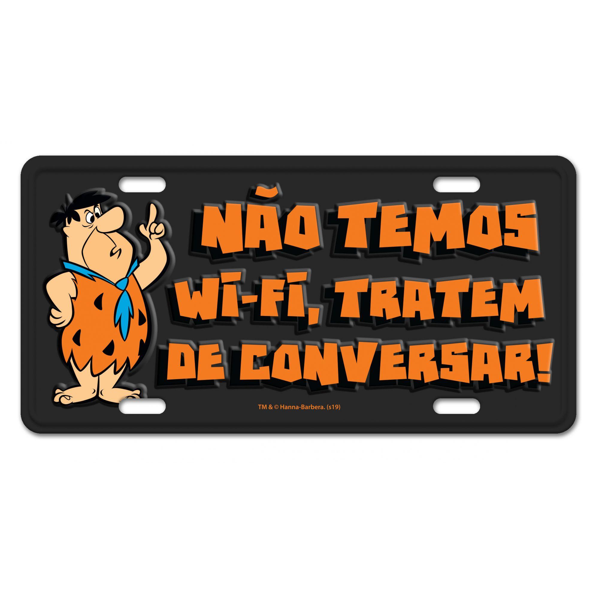 Placa Decorativa Não Temos Wi-Fi, Tratem de Conversar: Os Flintstones - Urban