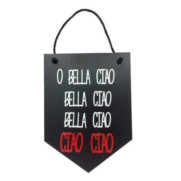 Placa Decorativa O Bella Ciao: La Casa de Papel