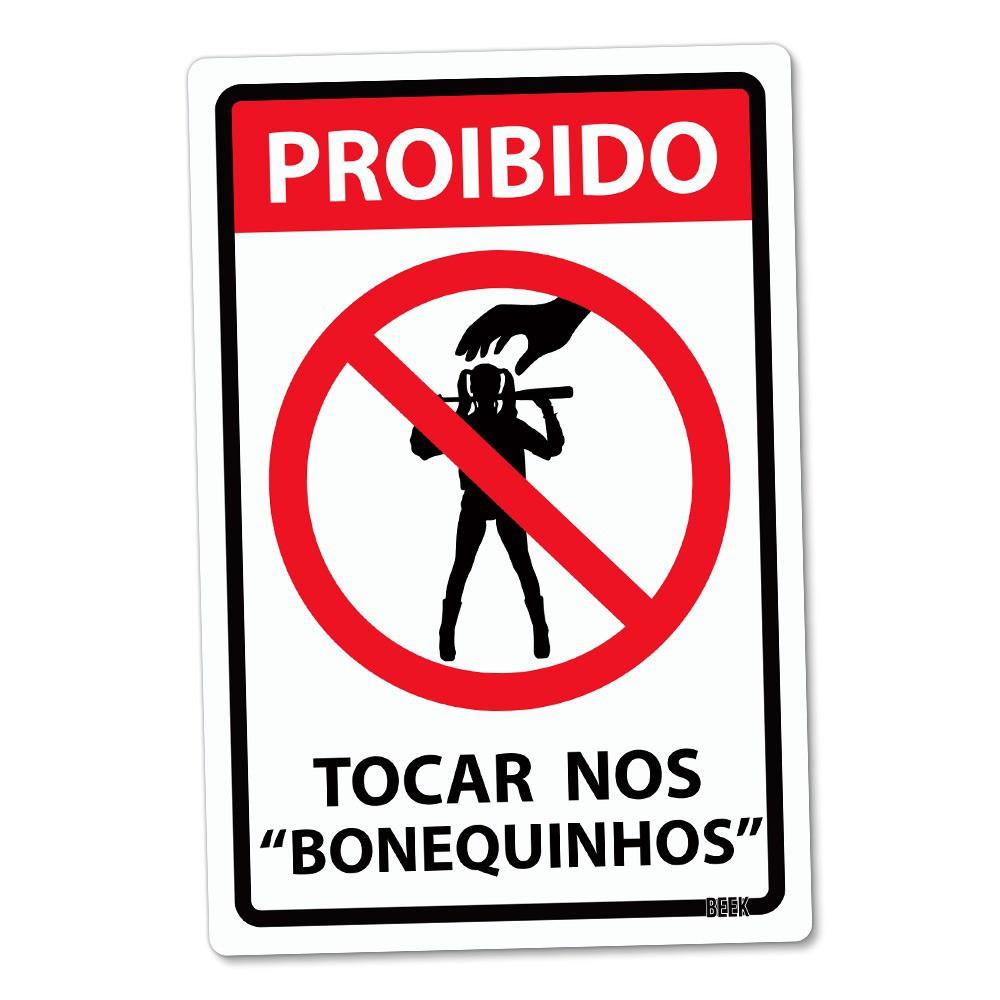 Placa Decorativa: Proibido Tocar Nos