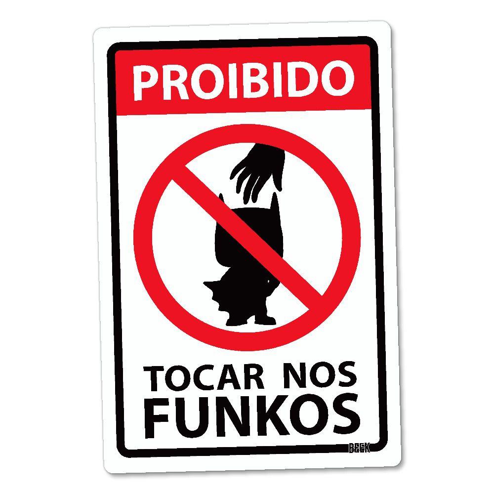 "Funko Placa Decorativa: Batman: "" Proibido Tocar nos Funkos ''"