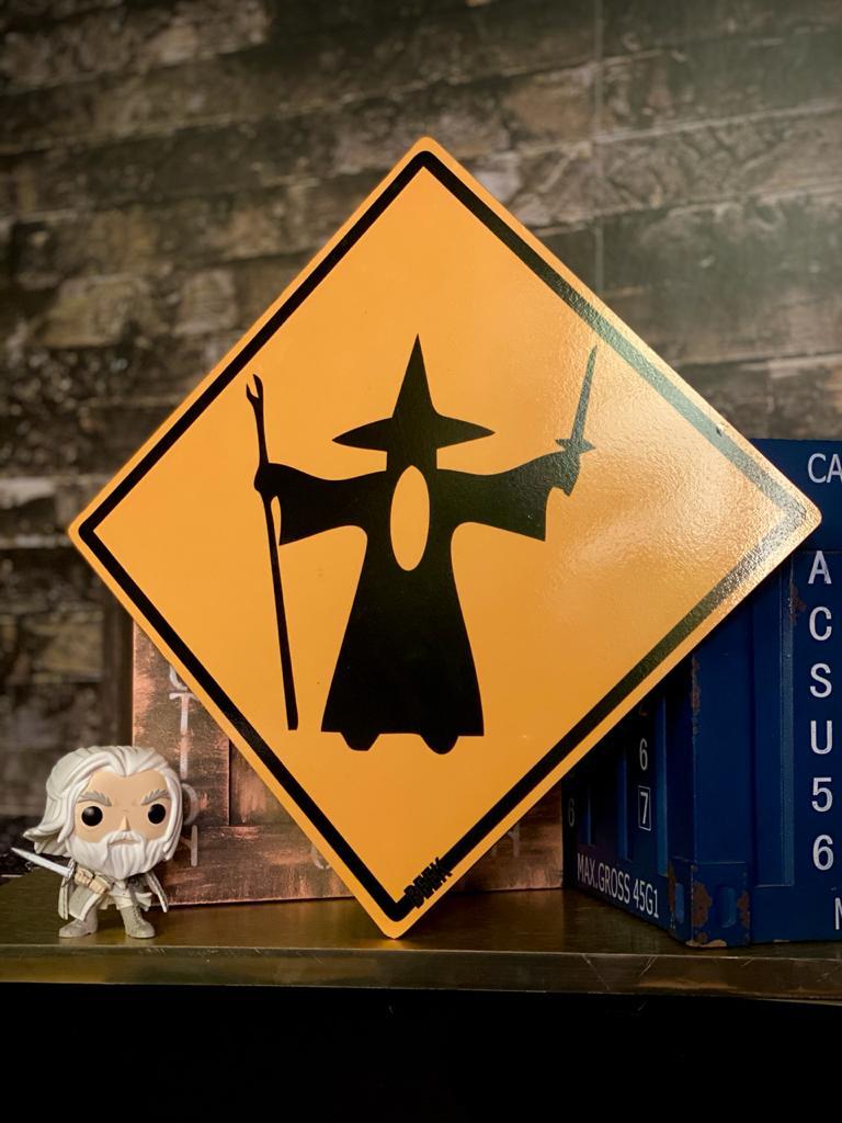 Placa Decorativa Proibido Ultrapassar Gandalf