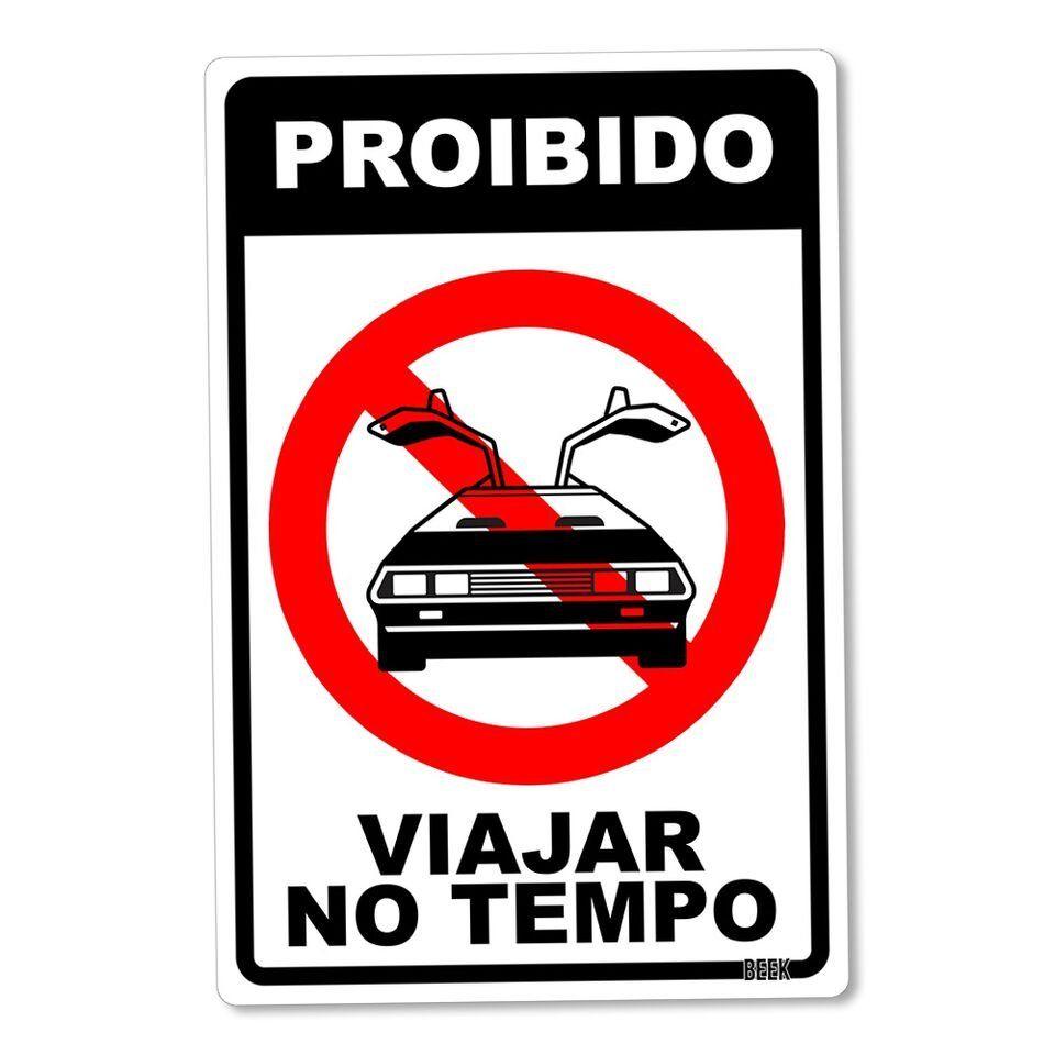 Placa Decorativa Proibido Viajar No Tempo