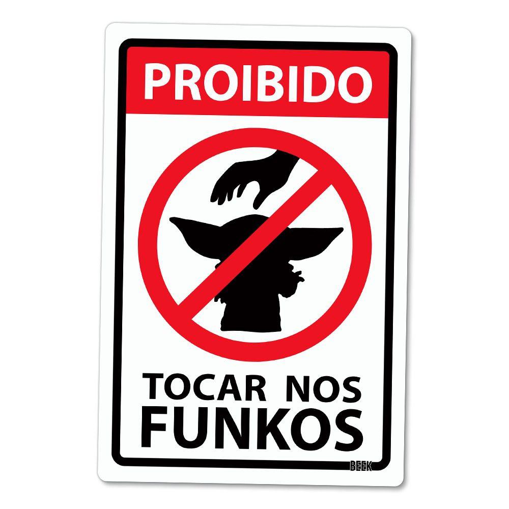 "Funko Placa Decorativa: Star Wars: "" Proibido Tocar nos Funkos ''"