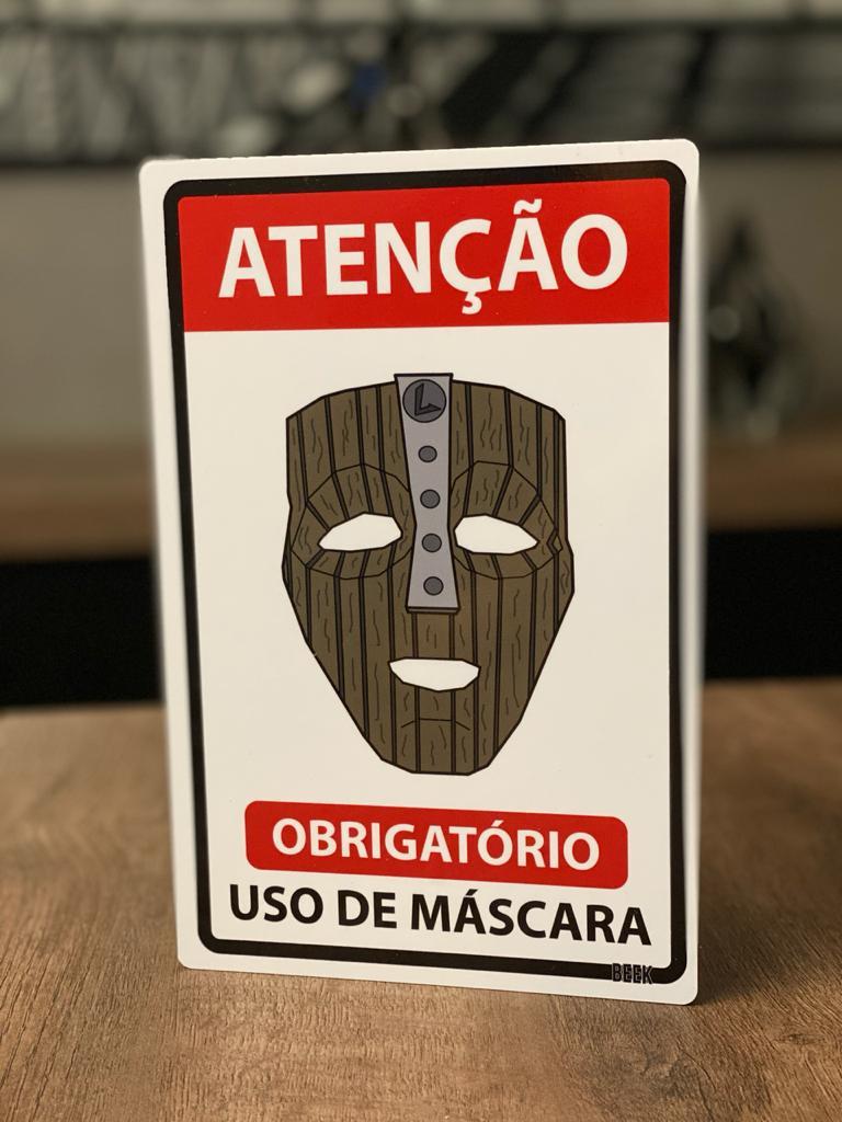 Placa Decorativa Use Máscara: O Máskara