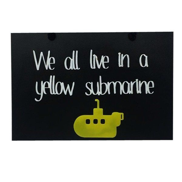 Placa Decorativa We All Live in a Yellow Submarine - Beatles