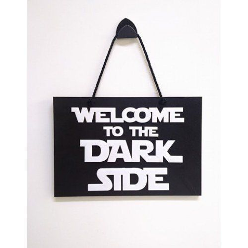 Placa Decorativa Welcome To The Dark Side