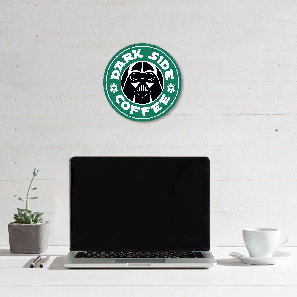 Placa Decorativa: Dark Side Coffee