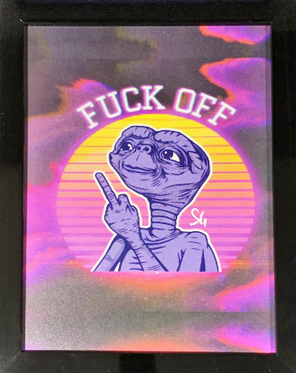 Quadro com Moldura E.T. - Fuck Off