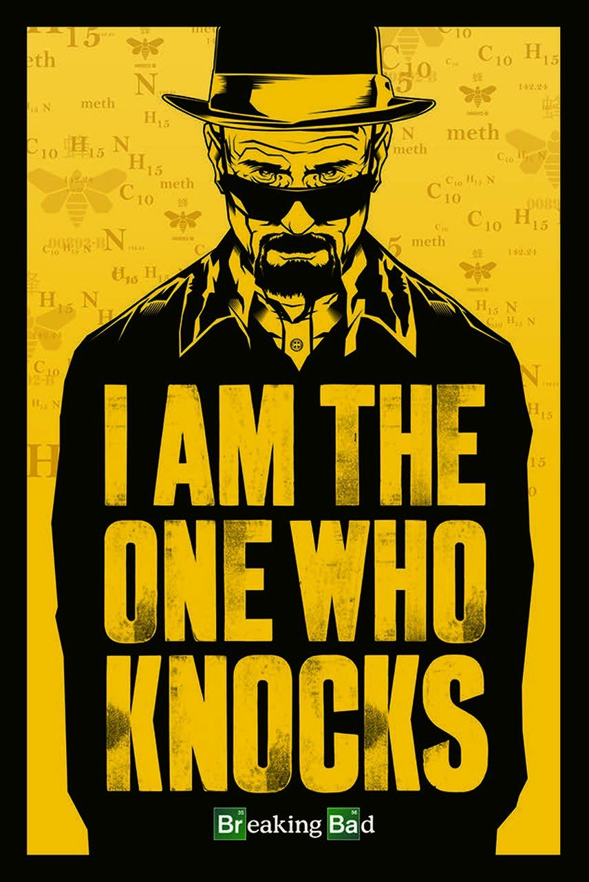 Quadro I Am The One Who Knocks: Breaking Bad - Wall Street Posters