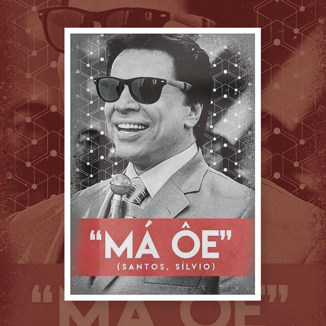 """Quadro """"Má Ôe"""": Silvio Santos"""