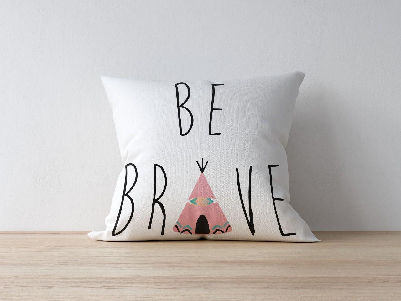 Almofada Be Brave