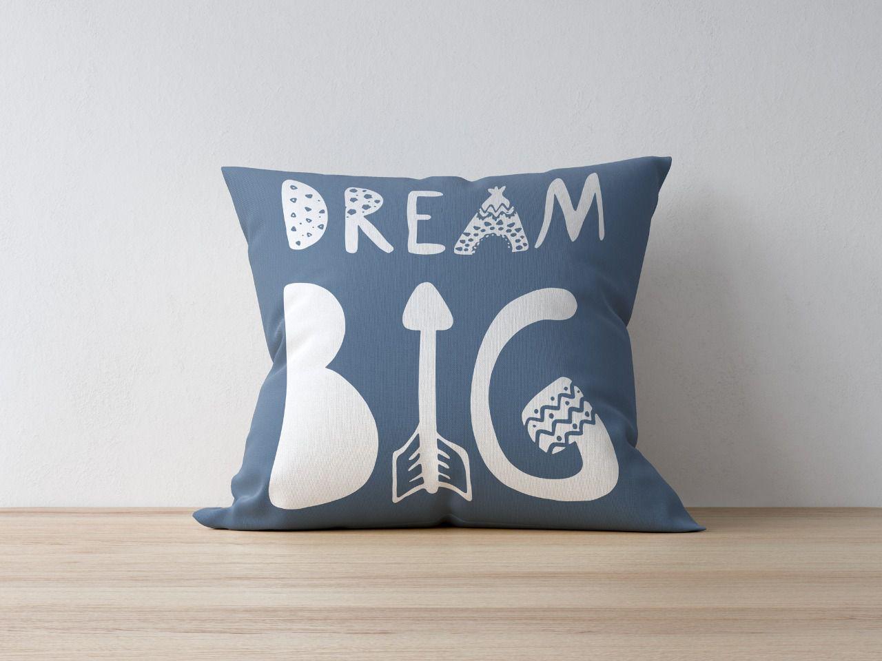 Almofada Dream Big