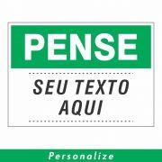 Placa PENSE Personalizada - Clace 1 UN